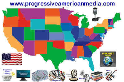 Progressive American Media - Liberal TV, radio, Talk Show hosts, News, Magazines, Books, websites,  movies, music, in the USA